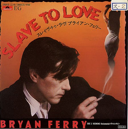 Slave To Love Bryan Ferry